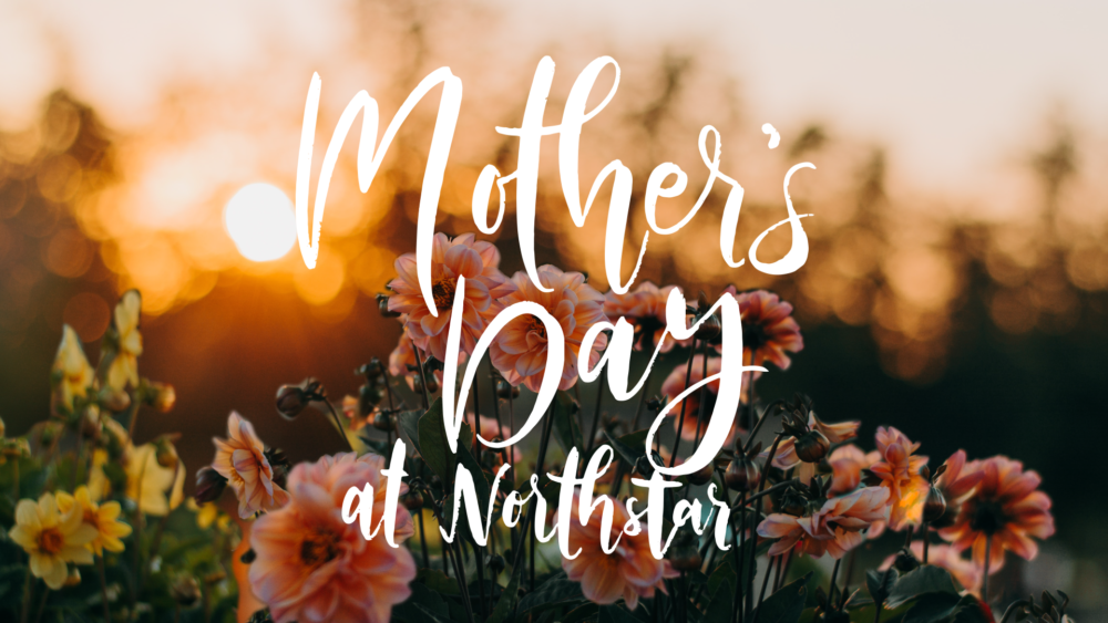 Mother's Day - West Campus