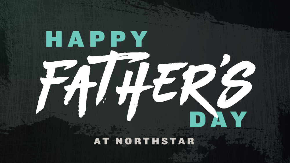 Father's Day 2021 - South Campus